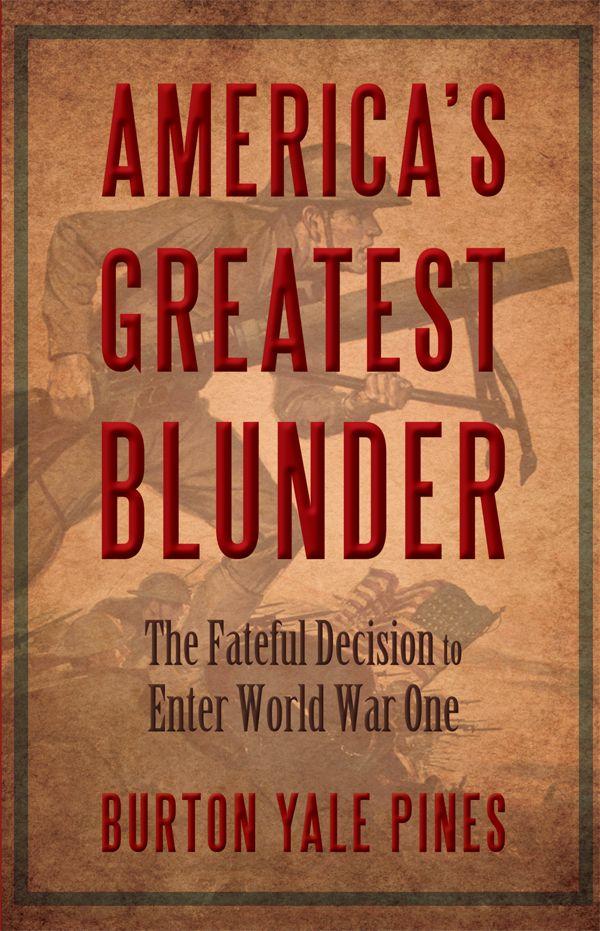 Americau0027s Greatest Blunder by Burton Pines 1795