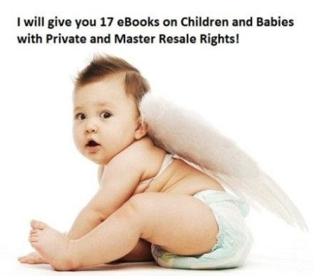 I will give you 17 #eBooks on #Children, #Kids and #Babies with #Private and #MasterResaleRights for only $5. Check it out here: http://digesale.com/jobs/ebooks-reports/i-will-give-you-17-ebooks-on-children-kids-and-babies-with-private-and-master-resale-rights/