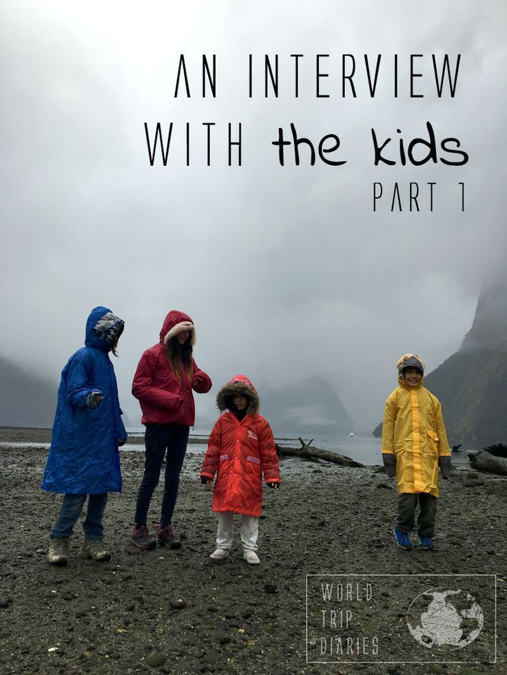 First part of the interview with the kids, traveling  - World Trip Diaries