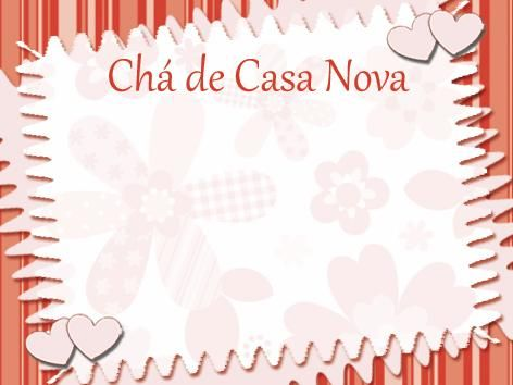 Convite Chá De Casa Nova Simples Com Fundo Floral Atividades