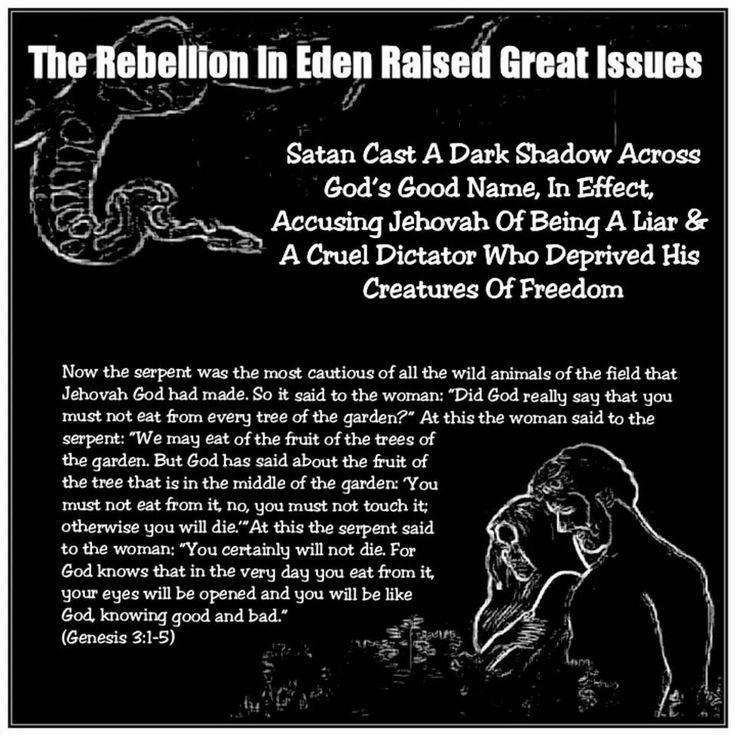 The Rebellion In Eden Raised Great Issues Satan Cast A