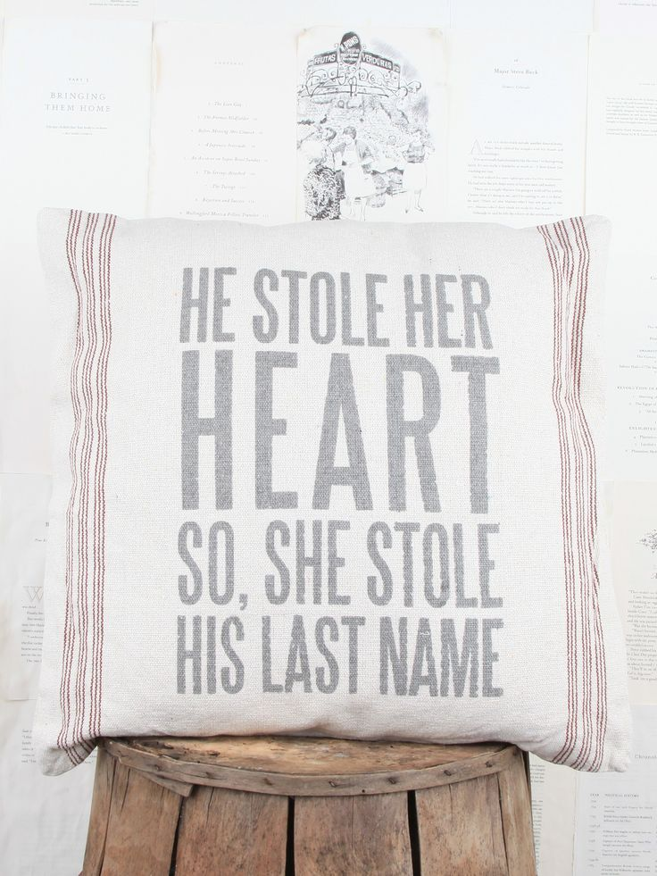 Expression Pillow. He Stole Her Heart Pillow | Quotes & Sayings. Deco…