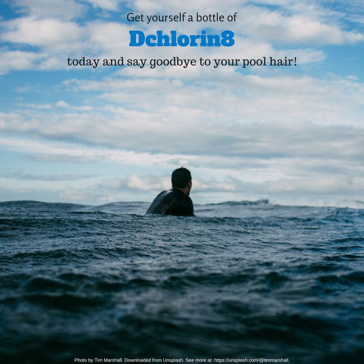 Get yourself a bottle of Dchlorin8 today and say goodbye to your pool hair!