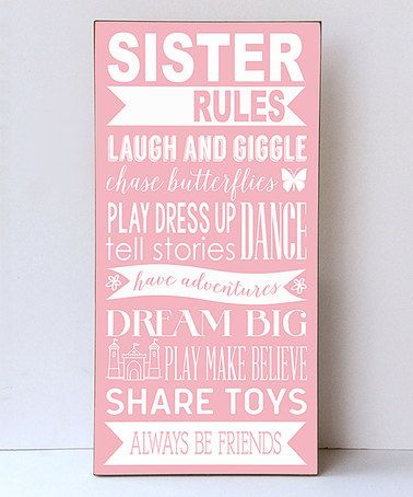 Love this Light Pink & White 'Sister Rules' Wall Sign on #zulily! #zulilyfinds