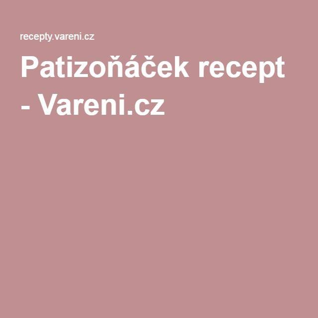 Patizoňáček recept - Vareni.cz