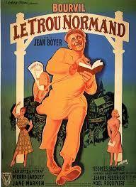 Le Trou normand  (1952) un film français réalisé par Jean Boyer