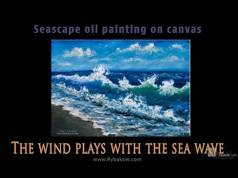 Original sea oil painting: The wind plays with the sea wave on Rybakow.com