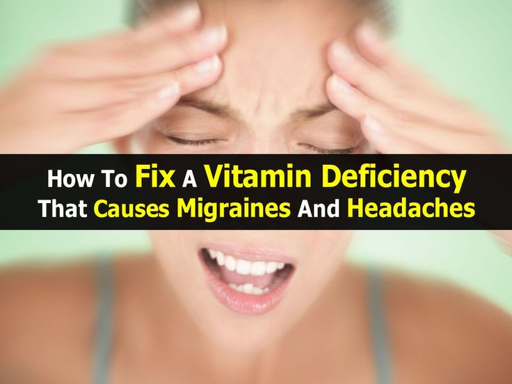 How To Fix A Vitamin Deficiency That Causes Migraines And Headaches