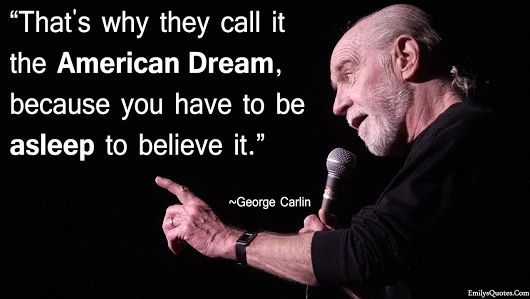 emilysquotes.com/wp-content/uploads/2014/01/EmilysQuotes.Com-truth-dream-lie-George-Carlin-ignorance-politics-wake-up.jpg