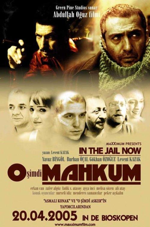 O simdi mahkum (2005)