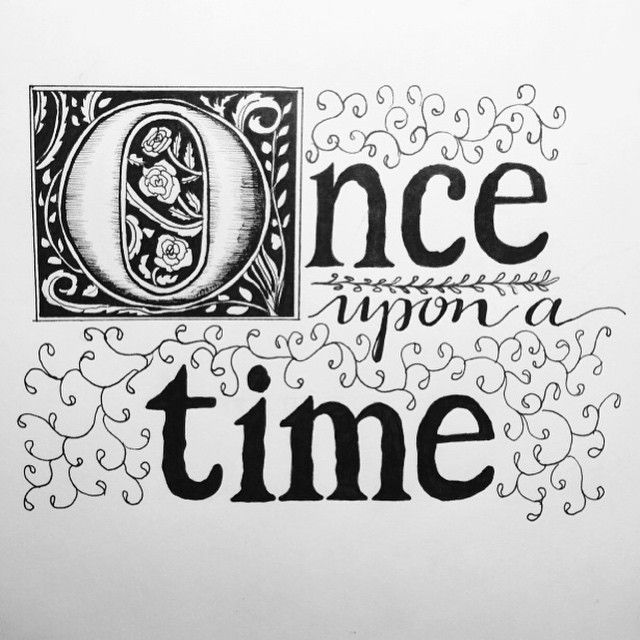 Once Upon A Time Calligraphy 33 best Once upon a ti...