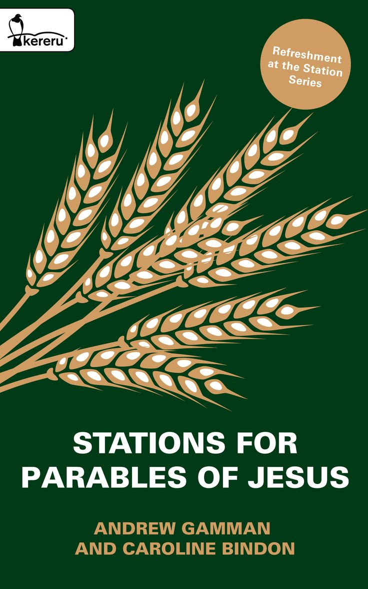 Stations for Parables of Jesus - Refreshment at the Station Book Two - Andrew Gamman & Caroline Bindon