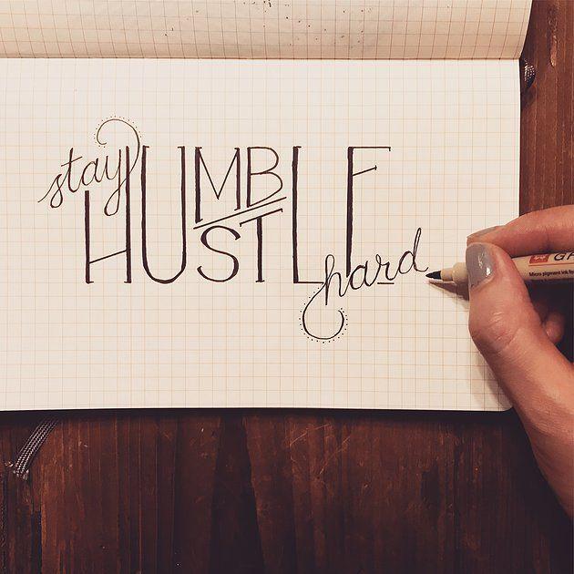 Best 25+ Work Hard Stay Humble Ideas On Pinterest