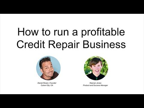 How to start a Credit Repair Business (Webinar)