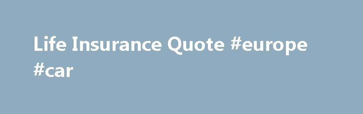 Life Insurance Quote #europe #car http://insurance.remmont.com/life-insurance-quote-europe-car/  #life insurance quote # Exclusive Offer for Member Advantage Life (ICC12-UL22/UL-22) is a universal life insurance policy issued exclusively to Costco members by Protective Life Insurance Company (PLICO), Birmingham, AL. Not available in New York. Policy form numbers, product features and availability may vary by state. Consult policies for benefits, riders, limitations, and exclusions. Coverage…