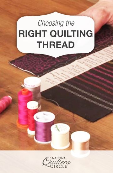 Choosing the Right Quilting Thread #LetsQuilt                                                                                                                                                     More