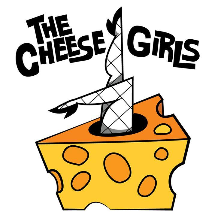 Folio of Tara » The Cheese Girls!