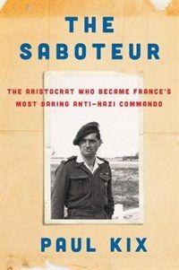 The Saboteu by Paul Kix