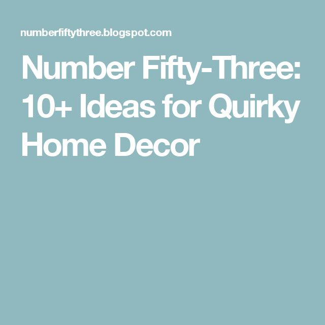 17 best ideas about quirky home decor on pinterest art for Home decor quirky