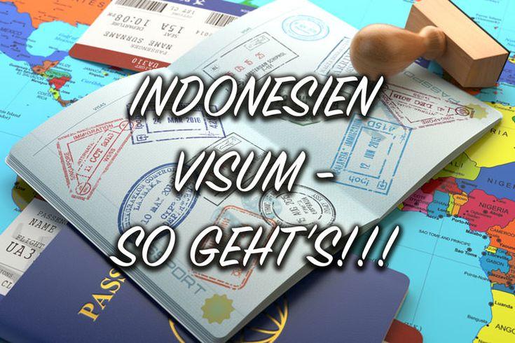 Hier ist die ultimative Anleitung für dein Indonesien Visum. So bekommst du dein Indonesien Visum, diese Arten gibt es und so kannst du es verlängern!?