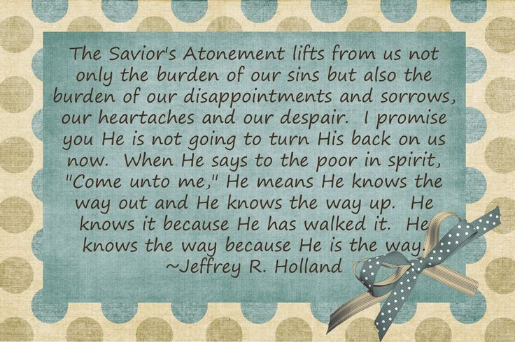 elder+holland+quotes | ... time of year! I love Elder Holland. Good luck with your lesson Terah