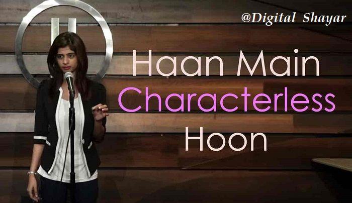 Digital Shayar - Haan Main Characterless Hoon is a hindi