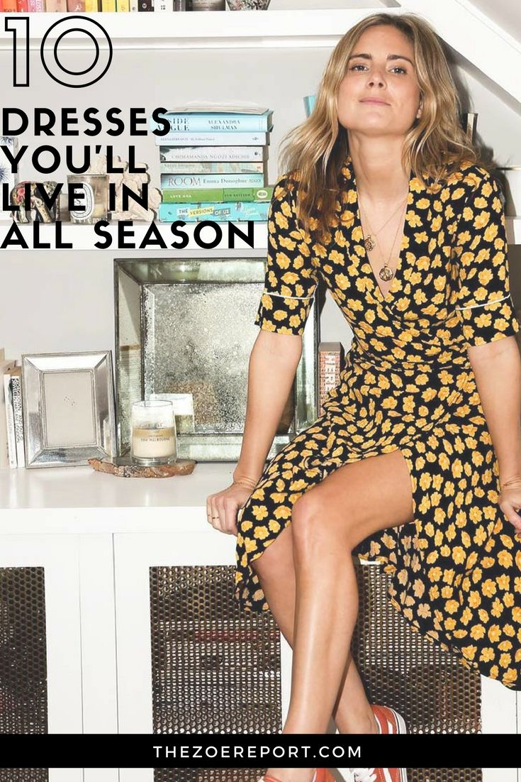 10 Dresses You'll Live In All Season