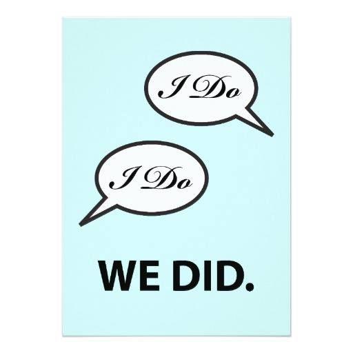 #weddinginvitation #weddinginvitations (Post Wedding Party I Do I Do We Did Invitation) #AlreadyMarried #Celebration #Congratulations #Funny #GenderFree #GotMarried #Humorous #IDo #Marriage #Party #PostWedding #Reception #WeDid #Wedding is available on Custom Unique Wedding Invitations  store  http://ift.tt/2bkVv0s