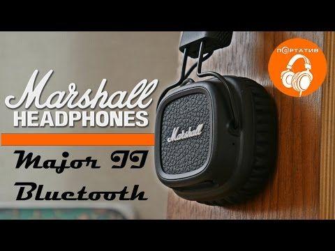 Marshall Major II Bluetooth   Обзор первых Bluetooth наушников от Marshall - YouTube