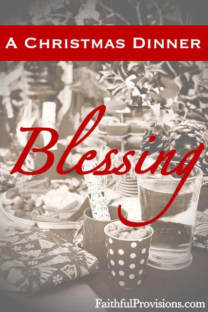 A Christmas Dinner Blessing