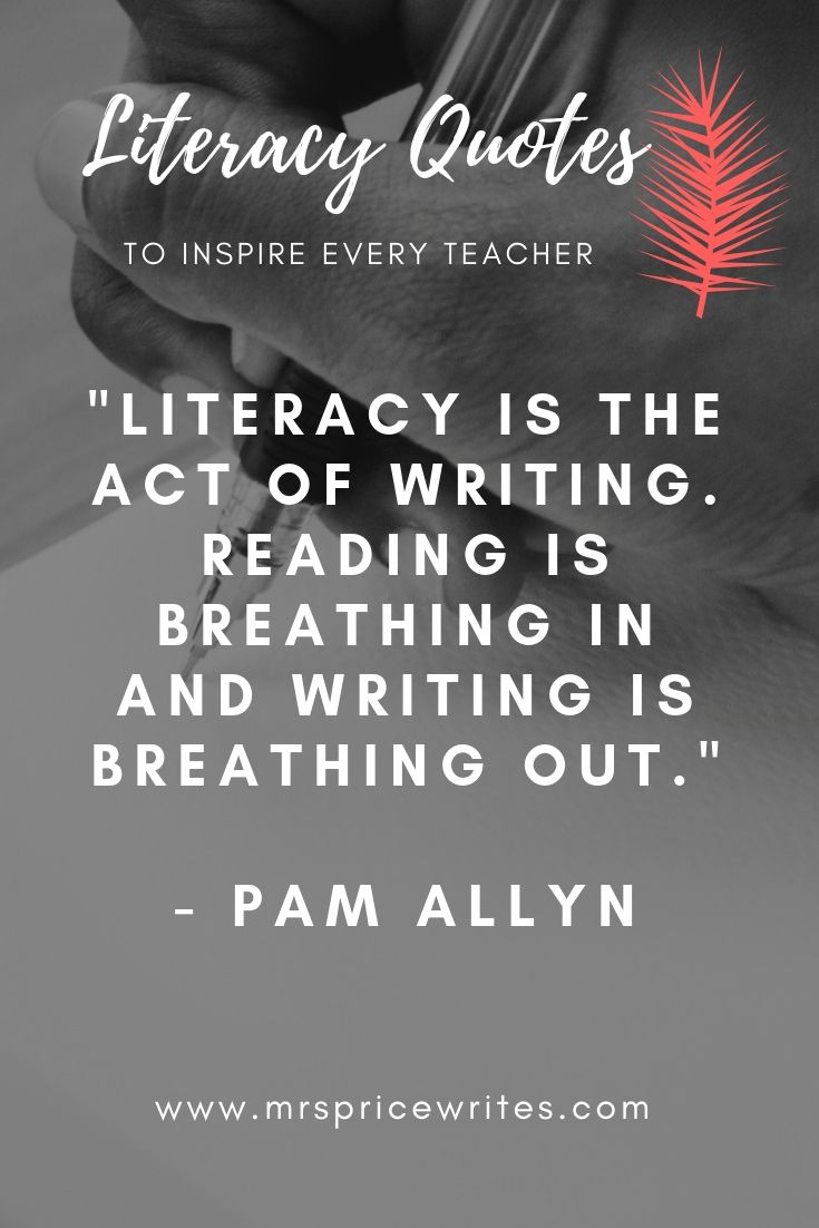 12 Life Changing Literacy Quotes That Will Inspire Every Teacher Mrs Price Writes Literacy Quotes Encouragement Quotes Quotes [ 1102 x 735 Pixel ]