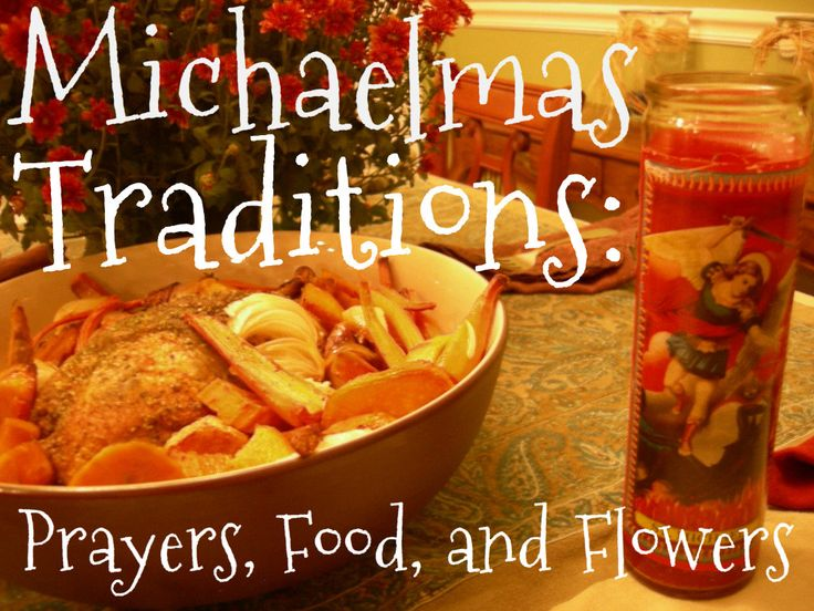 Michaelmas Traditions: Prayers, Food, and Flowers (The Feast of St. Michael on…