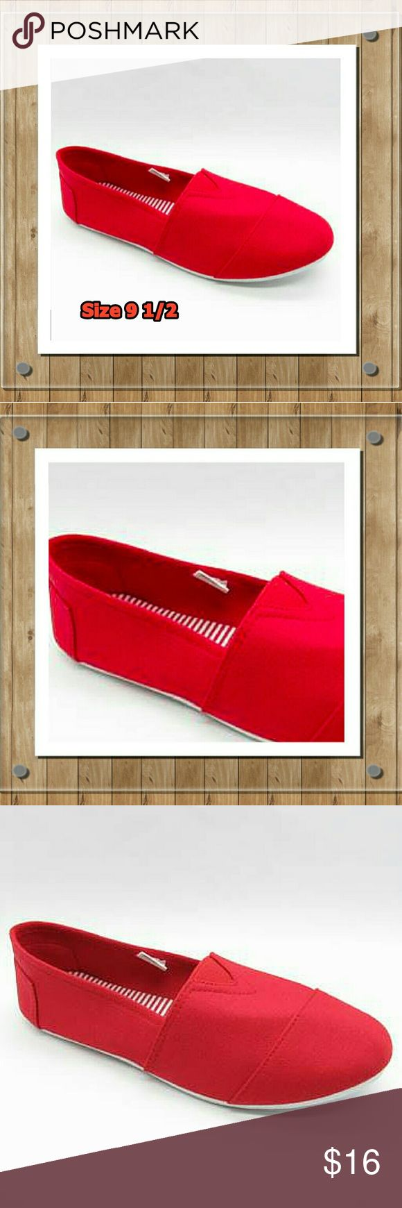 """Red """"Tom"""" Style Shoe Size 9 1/2 Comfortable red """"Tom"""" style shoes.  They are not Toms! I bought a few pairs Size 10 on line and then when I got them they were too small.  :-(    Shoes say size 10 but I'm selling them as a 9 1/2 since I am a 10 and they are just a little too small.  NWOT Never worn brand new!! Black ones also available in my closet! Shoes Flats & Loafers"""