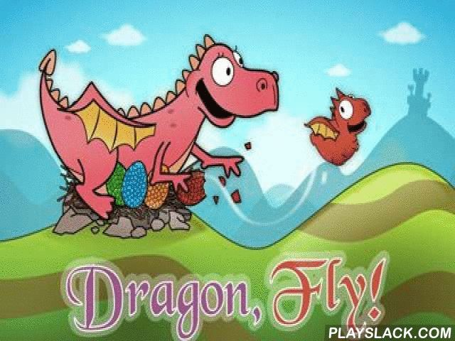 Dragon, Fly!  Android Game - playslack.com , Dragon - like a hatching atomic dragon, you are still too atomic to fly.  However it doesn't stop you from a quest, to which you went.  There are a lot of alluring hills by means of which it is accomplishable to discharge and to fly up in the atmosphere, you should touch the screen when you are at the stage of descent about hills and to stop an interaction at the extremity of descent.  Using some descents in a line it is accomplishable to achieve…