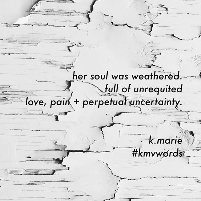 does a weathered soul, make a smooth sailor?  #kmvwords