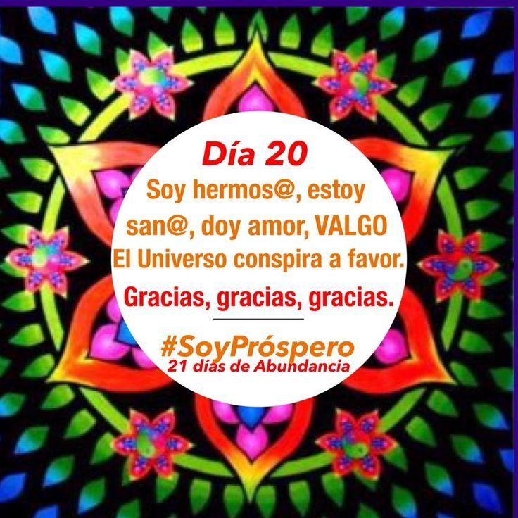 Dia 20 - #SoyPróspero: 21 Días de Abundancia.