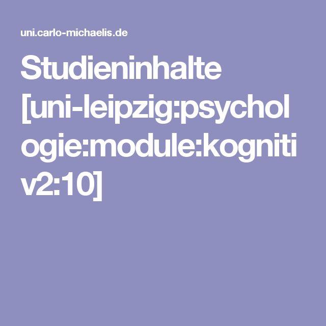 Studieninhalte    [uni-leipzig:psychologie:module:kognitiv2:10]
