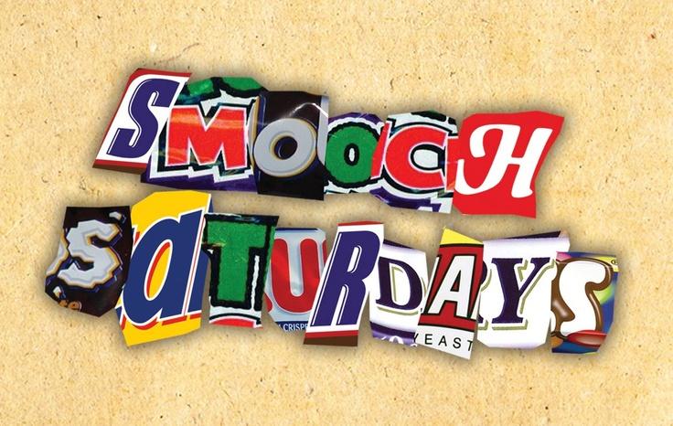 Smooch Saturdays