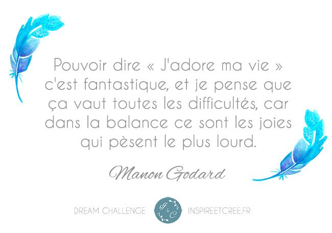 Citation de Manon Godard pour le Dream Challenge réalisé par Inspiré & Créé