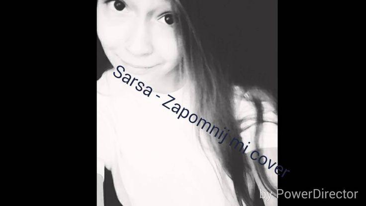 Sarsa- Zapomnij mi COVER :)
