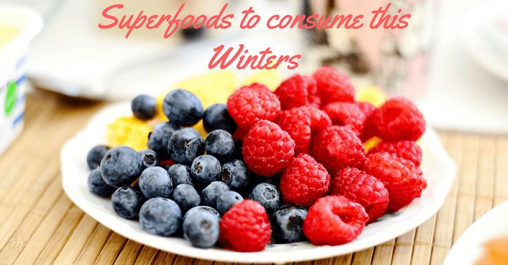 Must have superfoods these winters to stay healthy