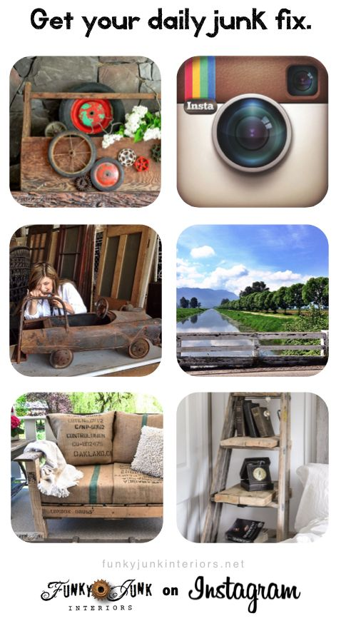If you like your junk dished up daily, follow Funky Junk Interiors on Instagram! Excuse the rust... it's intentional. FunkyJunkInteriors.net
