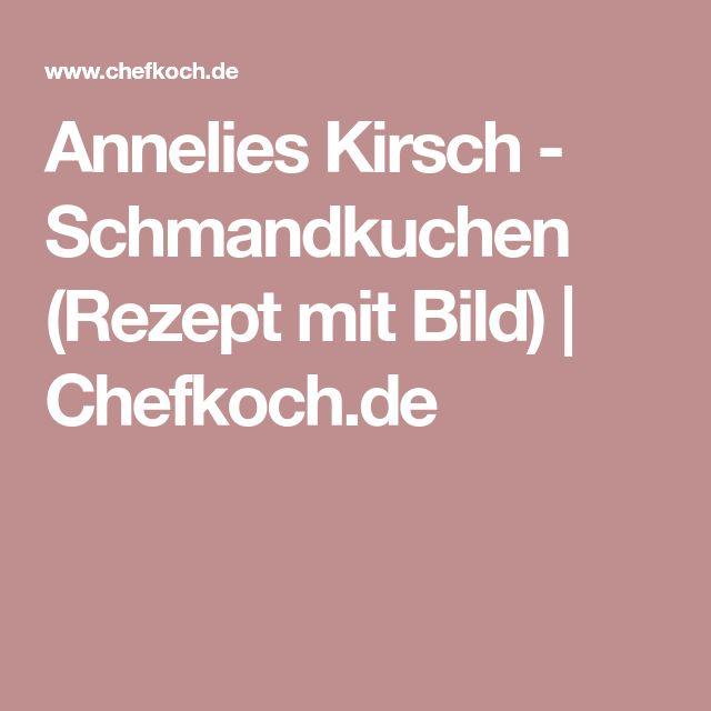 Annelies Kirsch - Schmandkuchen (Rezept mit Bild) | Chefkoch.de