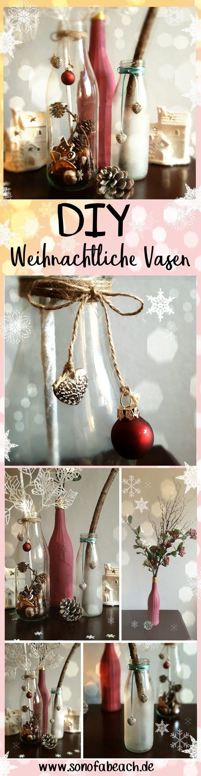 Bastel dir deine eigene Weihnachtsdeko aus alten Glasflaschen! Wirf deine Glasflaschen nicht in den Altglascontainer, sondern bastel daraus weihnachtliche Vasen. In diesem DIY zeige ich dir, wie es geht.