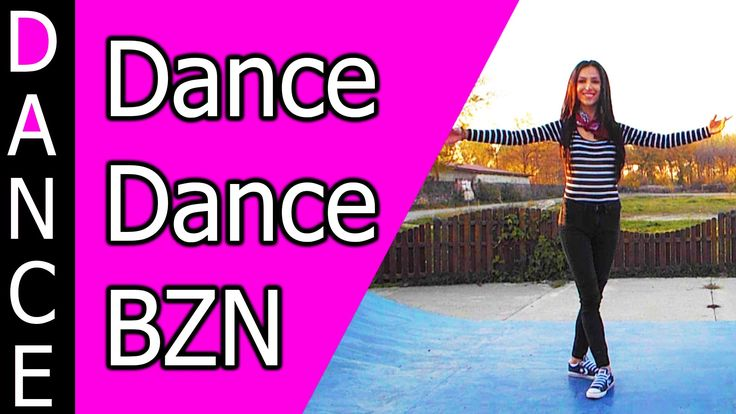 Dance Dance - BZN ►Get more: http://learntodance-online.com  ►Join the Learn To Dance-Online Newsletter: http://eepurl.com/bM3G_f
