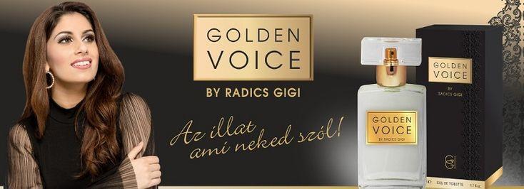 Radics Gigi Golden Voice női parfüm    http://www.parfumdivat.hu/parfumdivathazak/radics-gigi-golden-voice-noi-parfum.html Az illat ami neked szól! Univerzális, friss, mégis karakteres illat.