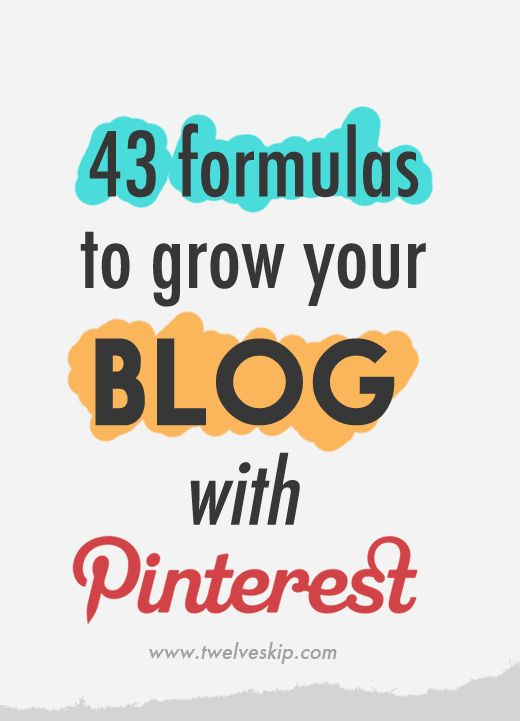 43 Formulas To Drive Traffic To Your Blog Using Pinterest. Learn more @ twelveskip.com