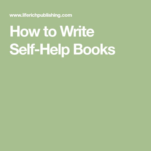how to start writing a self help book So you want to learn how to write a book in 2018 i think you'll agree with me when i say learning to and if you're self-publishing your book, your answers will also help you market your book so i started by reading dozens of books about creativity over the course of a year before deciding to.