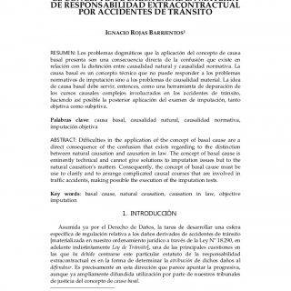 Revista Chilena de Derecho [2010] 1EL CONCEPTO DE CAUSA BASAL EN MATERIADE RESPONSABILIDAD EXTRACONTRACTUAL POR ACCIDENTES DE TRÁNSITO IGNACIO ROJAS BARRIEN. http://slidehot.com/resources/el-concepto-de-causa-basal-en-los-accidentes-de-transito-ignacio-rojas-barrientos.44999/