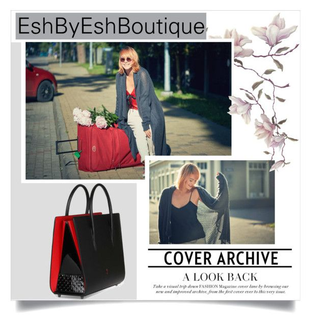 """""""EshByEshBoutique"""" by amra-mak ❤ liked on Polyvore featuring Christian Louboutin and EshByEshBoutique"""